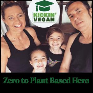 Zero to Plant Based Hero